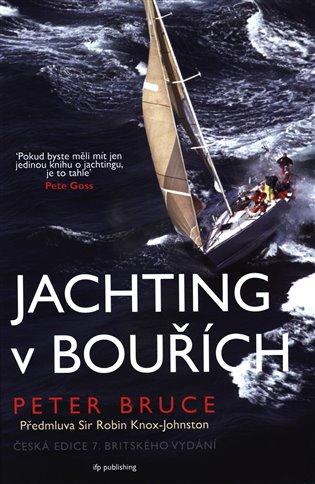 Jachting v bouřích - Peter Bruce   Booksquad.ink