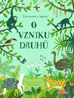 Obálka titulu O vzniku druhů - Darwinova teorie pro děti