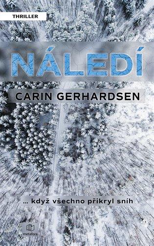 Náledí - Carin Gerhardsen | Booksquad.ink