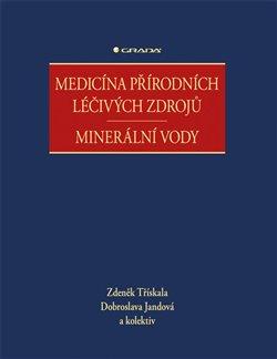 Obálka titulu Medicína přírodních léčivých zdrojů
