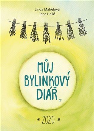 Můj bylinkový diář 2020 - Jana Halló, | Booksquad.ink