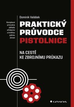 Obálka titulu Praktický průvodce pistolnice