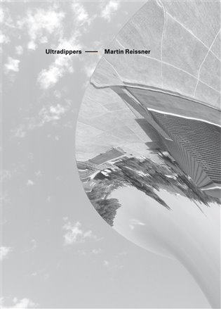 Ultradippers - Martin Reissner | Booksquad.ink