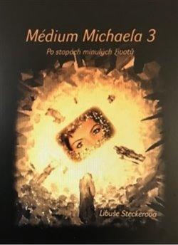 Obálka titulu Médium Michaela 3