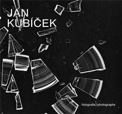 Obálka titulu Jan Kubíček Fotografie