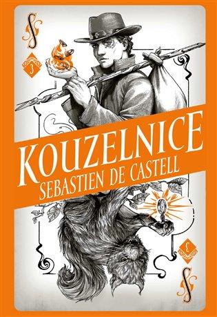 Divotvůrce 3: Kouzelnice - Sebastien de Castell | Booksquad.ink