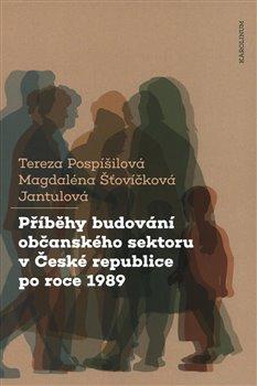 Obálka titulu Příběhy budování občanského sektoru v České republice po roce 1989