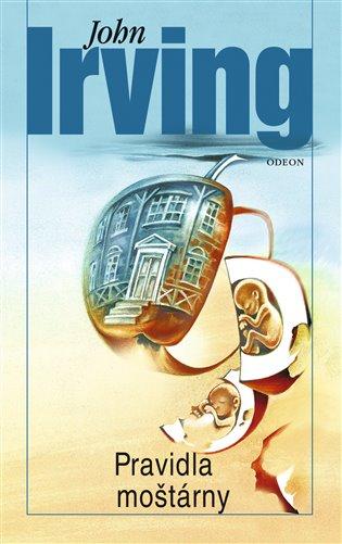 Pravidla moštárny - John Irving   Booksquad.ink