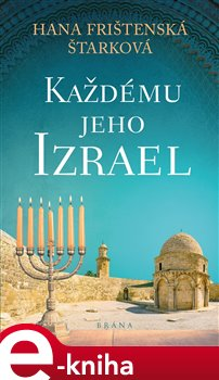 Obálka titulu Každému jeho Izrael