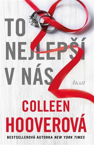 To nejlepší v nás - Colleen Hooverová | Booksquad.ink