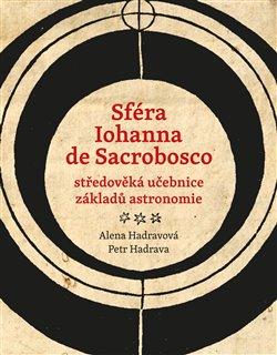 Obálka titulu Sféra Iohanna de Sacrobosco – středověká učebnice základů astronomie