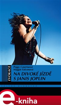 Obálka titulu Na divoké jízdě s Janis Joplin
