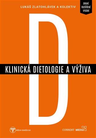 Klinická dietologie a výživa