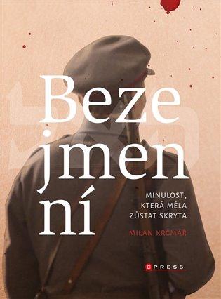 Bezejmenní:Minulost, která měla zůstat skryta - Milan Krčmář | Booksquad.ink