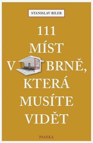 111 MÍST V BRNĚ,KTERÉ MUSÍTE VIDĚT