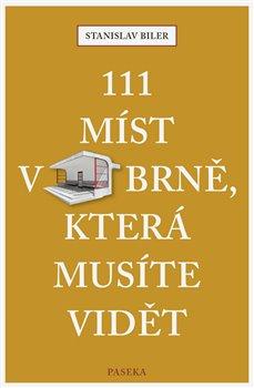 Obálka titulu 111 míst v Brně, která musíte vidět