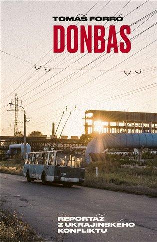 DONBAS - REPORTÁŘ Z UKRAJINSKÉHO KONFLIKTU