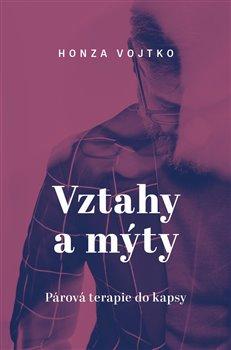 Obálka titulu Vztahy a mýty