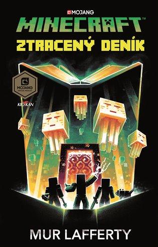 Minecraft - Ztracený deník - Mur Lafferty | Booksquad.ink