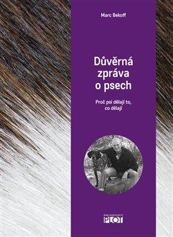 Obálka titulu Důvěrná zpráva o psech