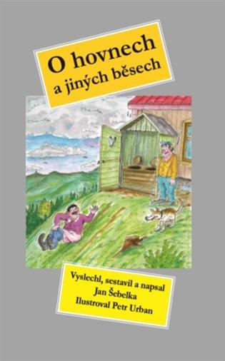 O hovnech a jiných běsech - Jan Šebelka | Booksquad.ink