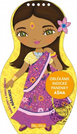 Oblékáme indické panenky - Ašna - - | Booksquad.ink