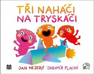 Tři naháči na tryskáči - Jan Nejedlý | Booksquad.ink