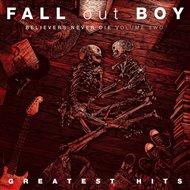 Greatest Hits: Believers Never Die Volume 2