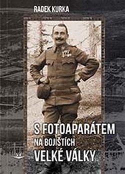 Obálka titulu S fotoaparátem na bojištích Velké války