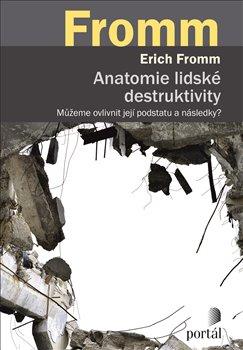 Obálka titulu Anatomie lidské destruktivity