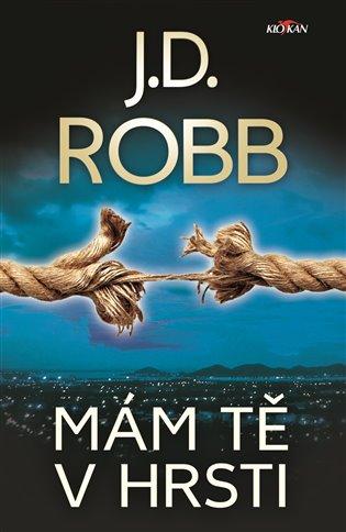 Mám tě v hrsti - J. D. Robb | Booksquad.ink