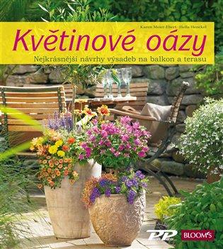 Květinové oázy:Nejkrásnější návrhy výsadeb na balkon a terasu - Hella Henckel, | Replicamaglie.com