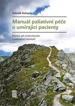 Obálka titulu Manuál paliativní péče o umírající pacienty