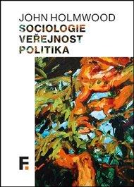 Sociologie, veřejnost, politika