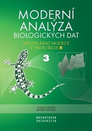 Moderní analýza biologických dat 3. díl:Nelineární modely v prostředí R - Marek Brabec, | Booksquad.ink