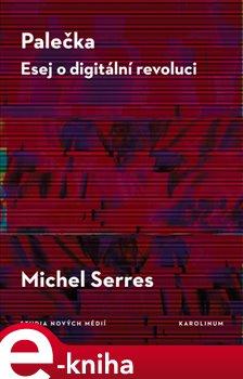 Obálka titulu Palečka - esej o digitální revoluci