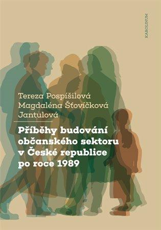 Příběhy budování občanského sektoru v České republice po roce 1989 - Tereza Pospíšilová, | Replicamaglie.com