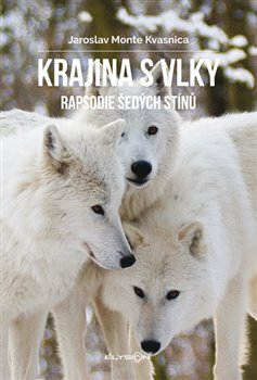 Obálka titulu Krajina s vlky - Rapsodie šedých stínů