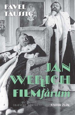 Jan Werich. FILMfárum - Pavel Taussig | Booksquad.ink