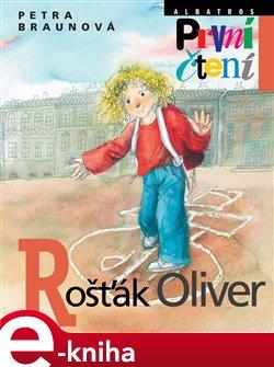 Obálka titulu Rošťák Oliver