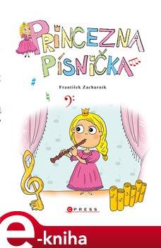 Obálka titulu Princezna Písnička