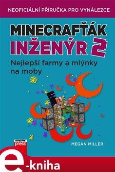 Minecrafťák inženýr 2