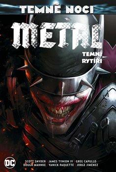 Obálka titulu Temné noci - Metal 2: Temní rytíři