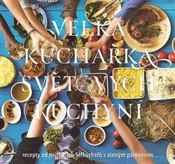 Obálka titulu Velká kuchařka světových kuchyní