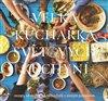 Obálka knihy Velká kuchařka světových kuchyní