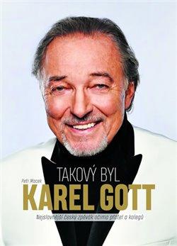 Obálka titulu Takový byl Karel Gott