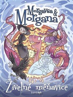 Obálka titulu Morgavsa a Morgana - Živelné měňavice