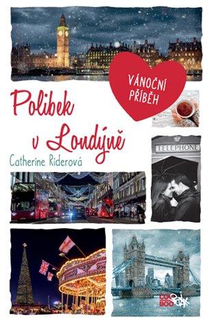 Polibek v Londýně - Catherine Riderová | Booksquad.ink