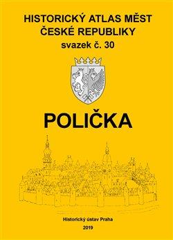 Obálka titulu Historický atlas měst České republiky, sv. 30. Polička