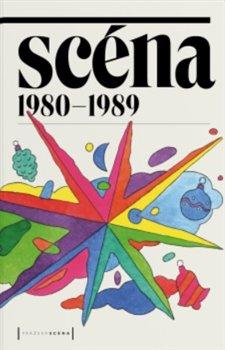 Obálka titulu Scéna 1980–1989